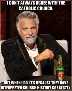 i don't always agree with the catholic church